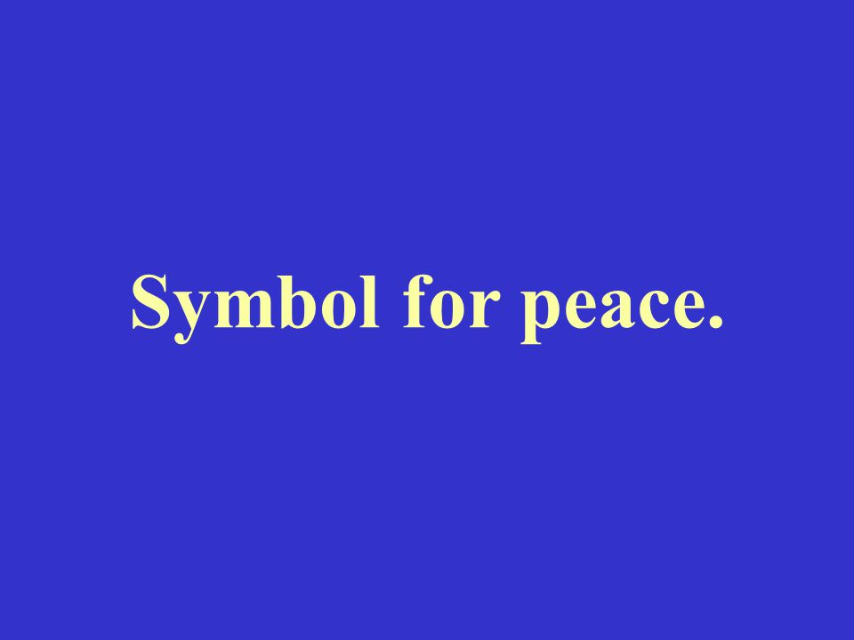 Symbol for peace.