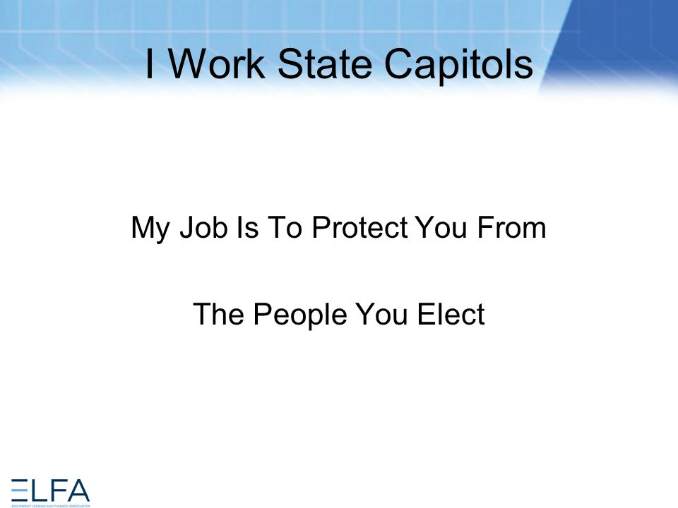 As A Lobbyist In State Governments I Realize Some Days I Can Be The Pigeon But Most Days I Will Be The Statue