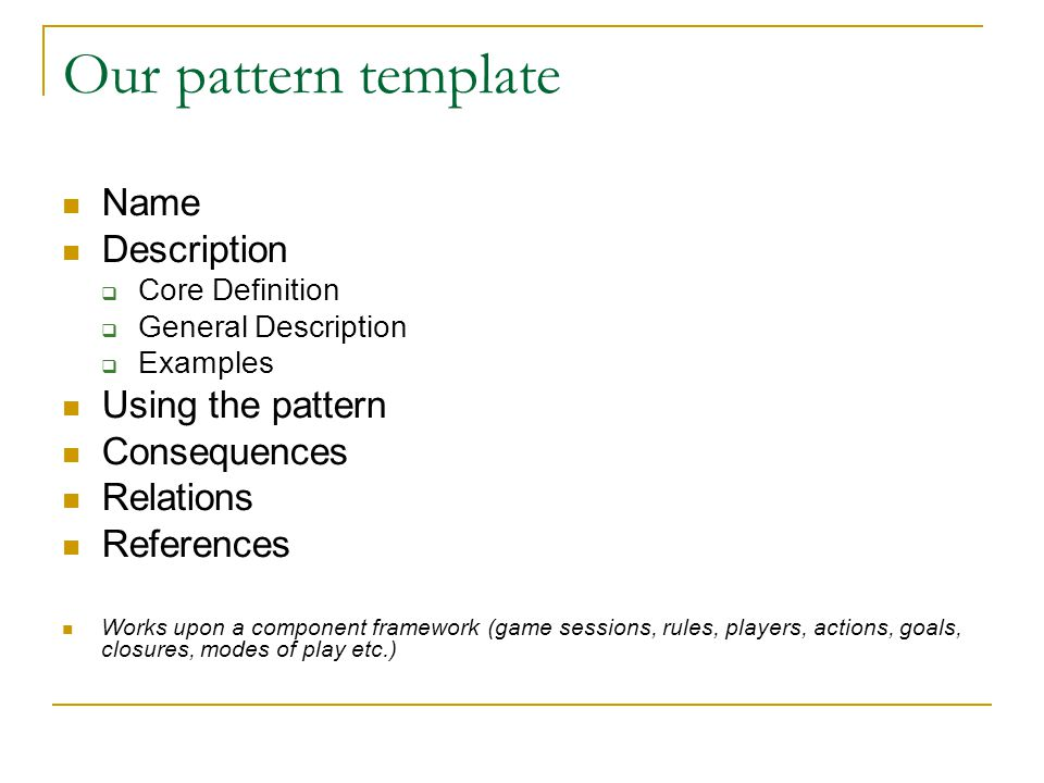 Our pattern template, cont.
