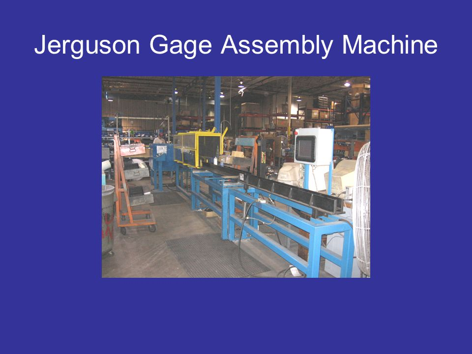 Jerguson Gage Assembly Machine
