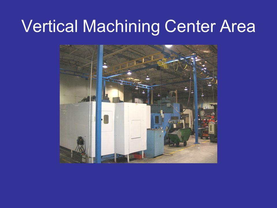 Vertical Machining Center Area