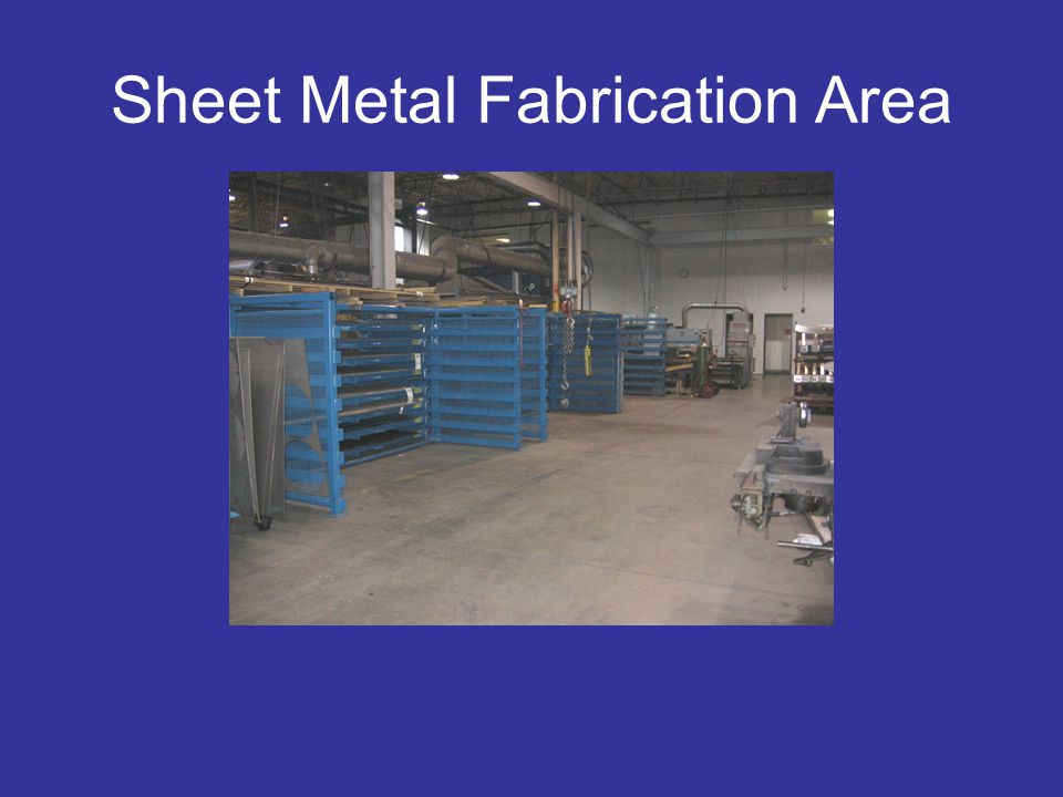 Sheet Metal Fabrication Area