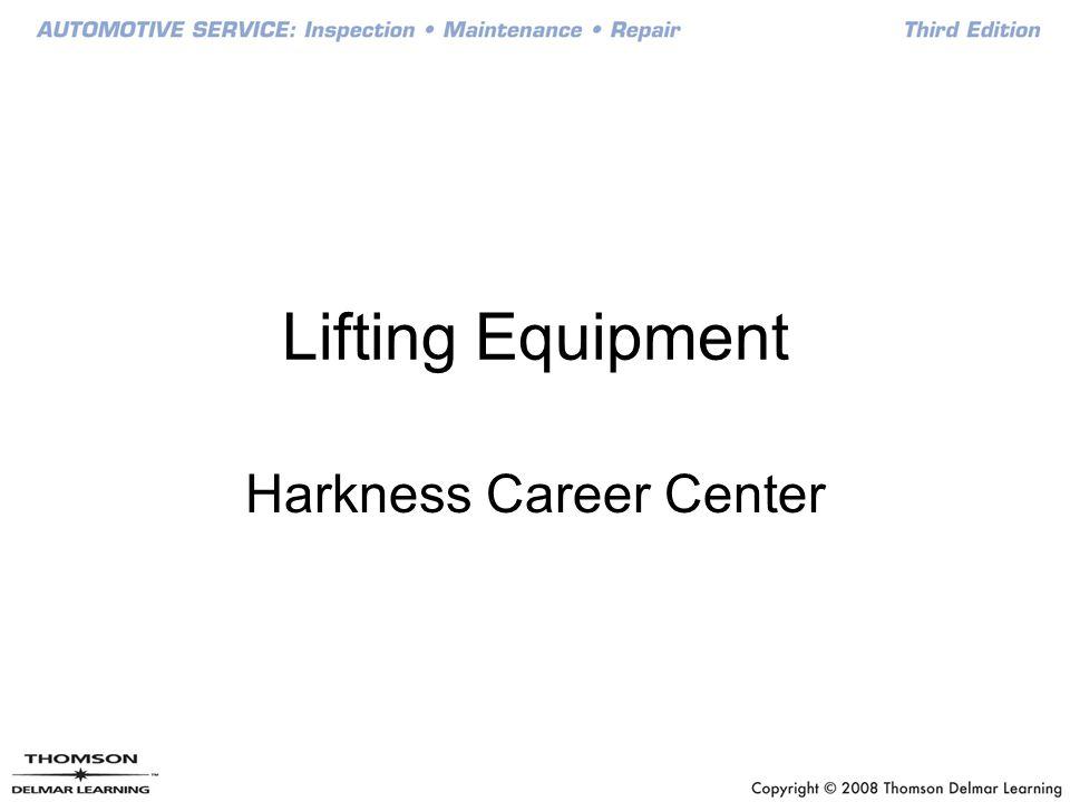 Lifting Equipment Harkness Career Center