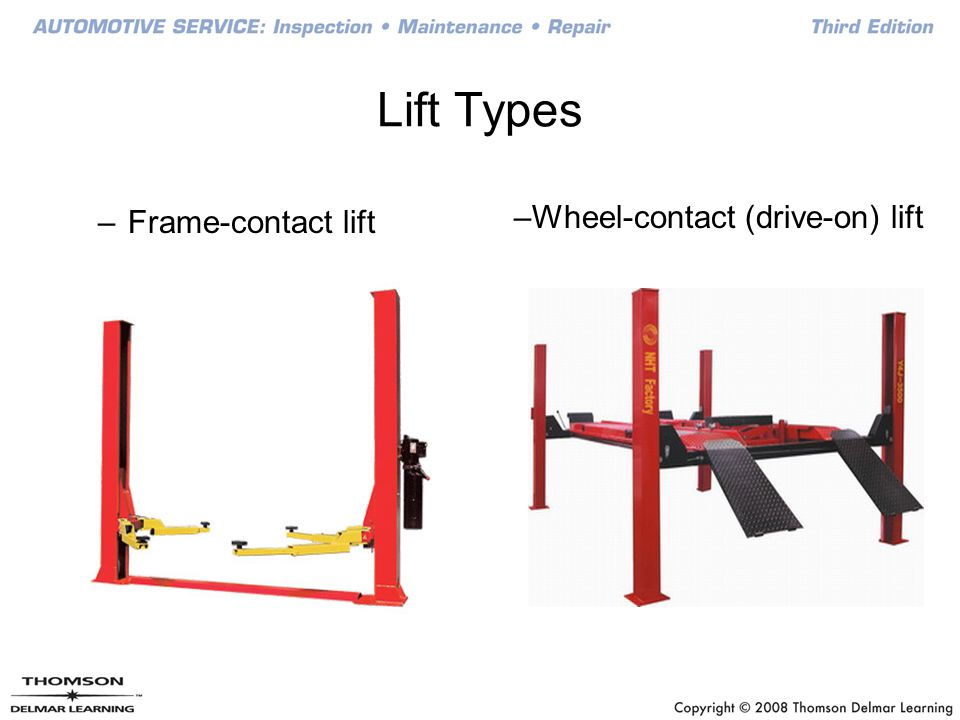 Frame-Contact Lifts Two post lift Uses air or hydraulic pressure to raise vehicle Mechanical locks protect against hydraulic failure Adapters at the end of adjustable lift arms