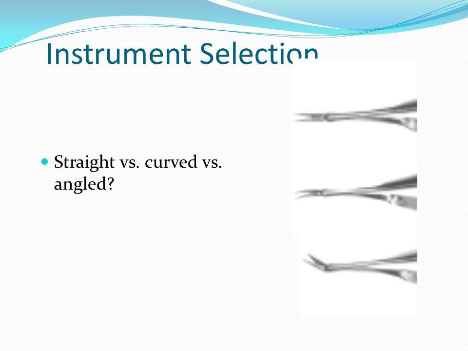 Straight vs. curved vs. angled?