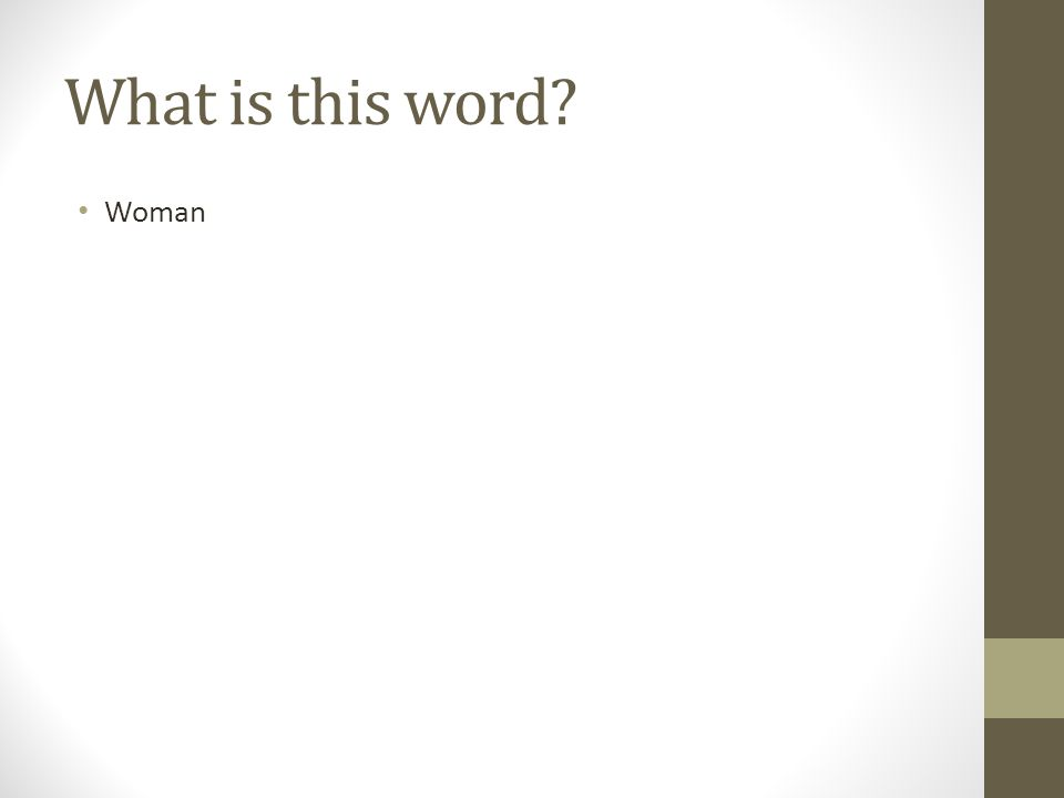What is this word? Woman