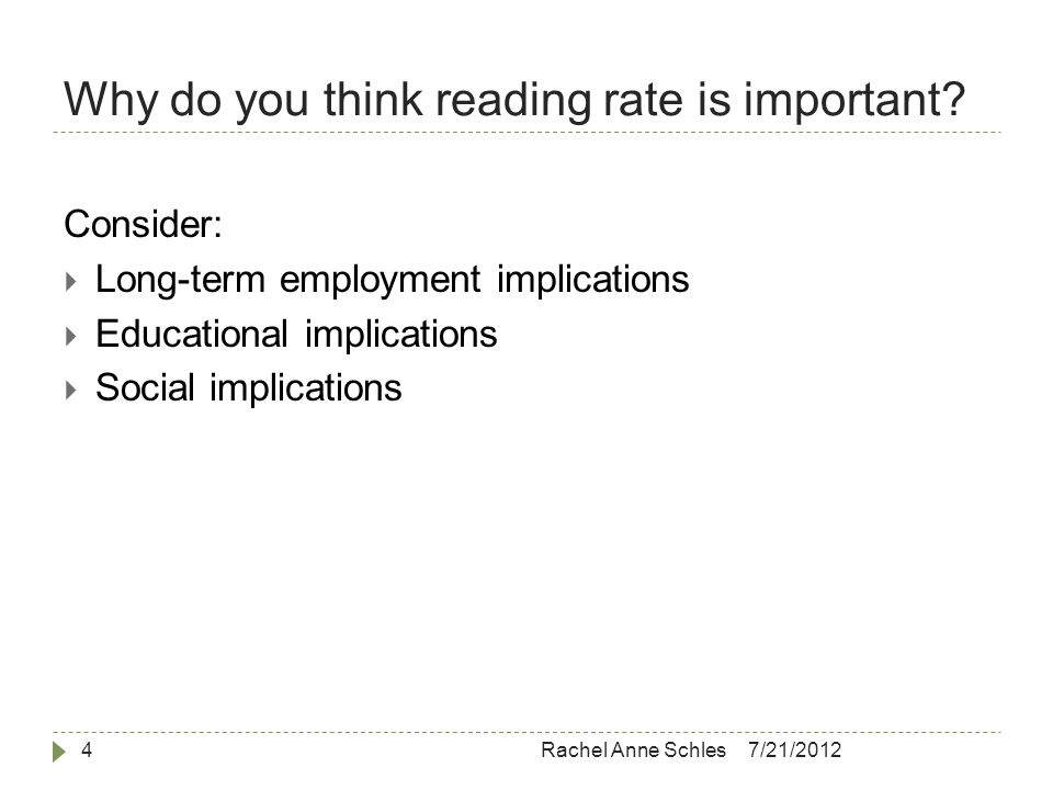 Why do you think reading rate is important.