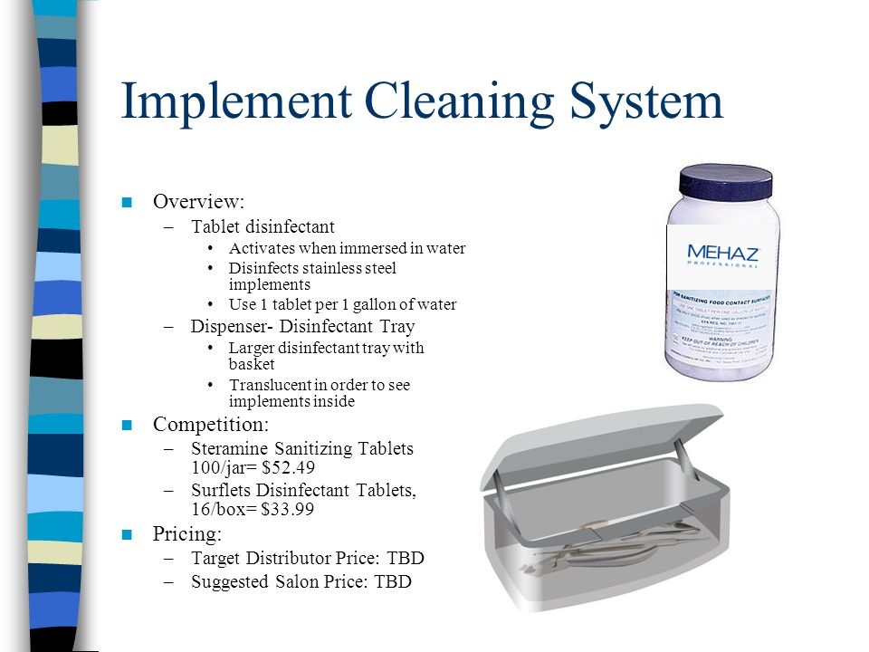 Additional Questions for Sales Mehaz Implement Cleaning System –Tablet Cleaner Should tablet disintegrate in amount of liquid to match dispenser capacity.