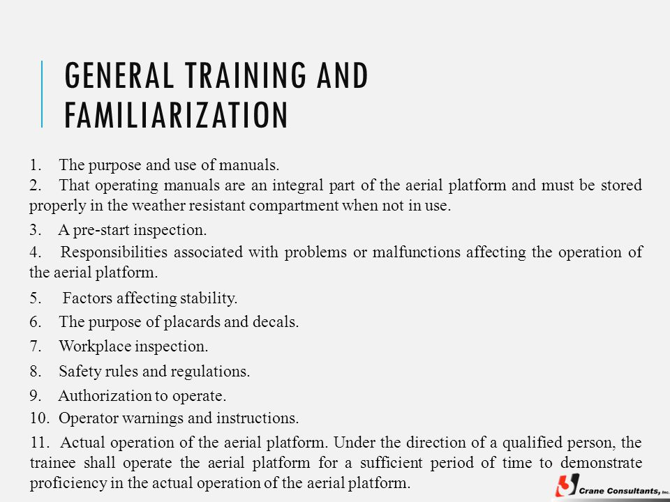 GENERAL TRAINING AND FAMILIARIZATION 1.The purpose and use of manuals.