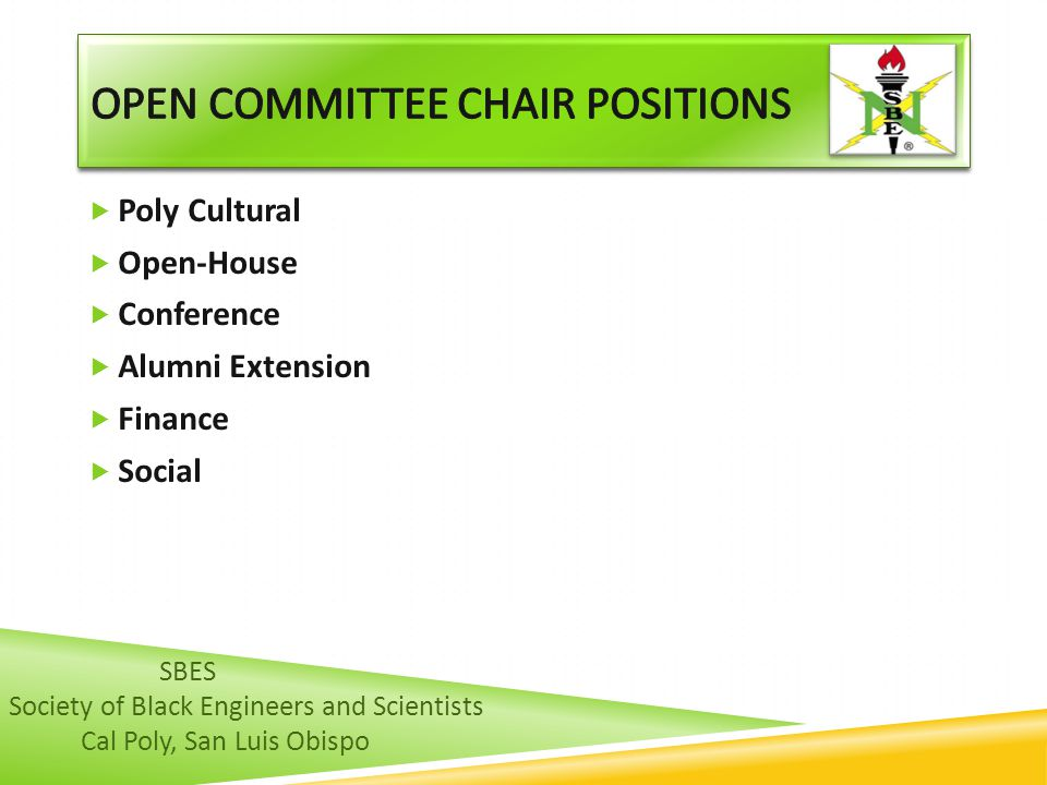  Poly Cultural  Open-House  Conference  Alumni Extension  Finance  Social SBES Society of Black Engineers and Scientists Cal Poly, San Luis Obispo