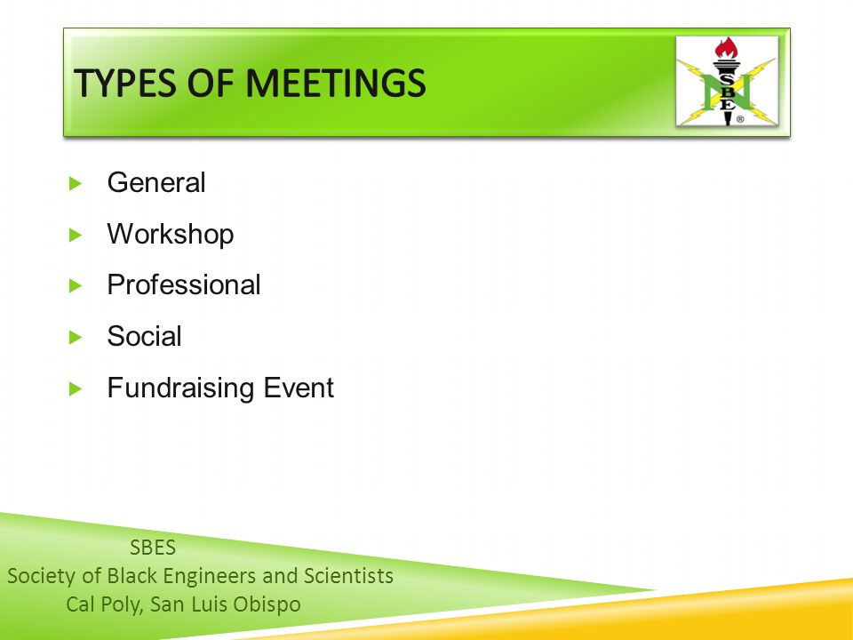  General  Workshop  Professional  Social  Fundraising Event SBES Society of Black Engineers and Scientists Cal Poly, San Luis Obispo