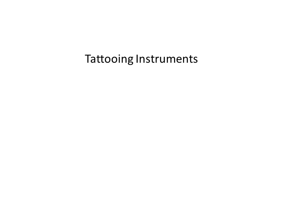 Tattooing Instruments