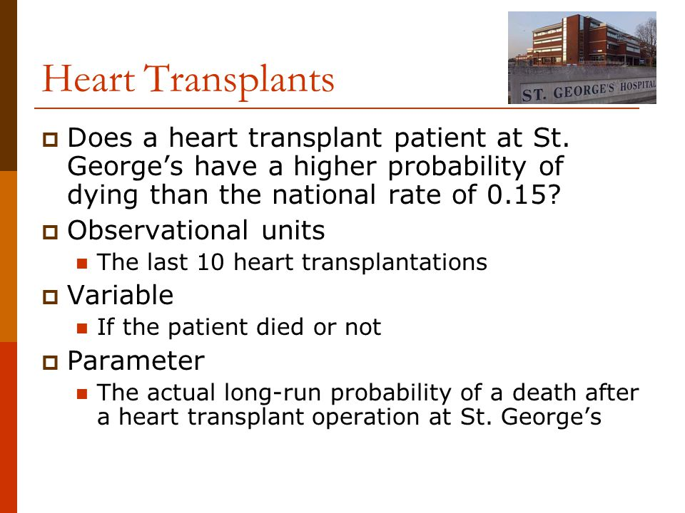 Heart Transplants  Does a heart transplant patient at St.