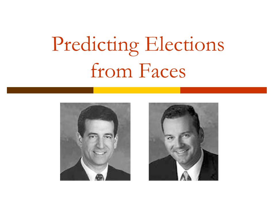 Predicting Elections from Faces Example 1.4