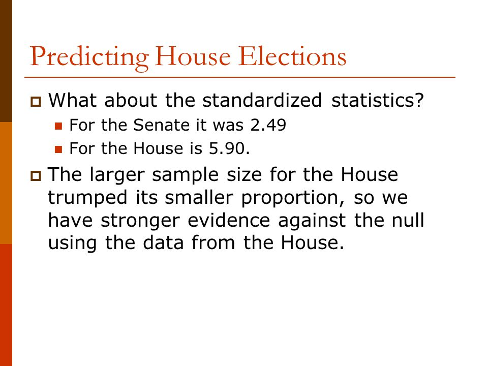 Predicting House Elections  What about the standardized statistics.