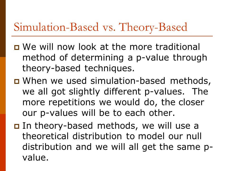 Simulation-Based vs.