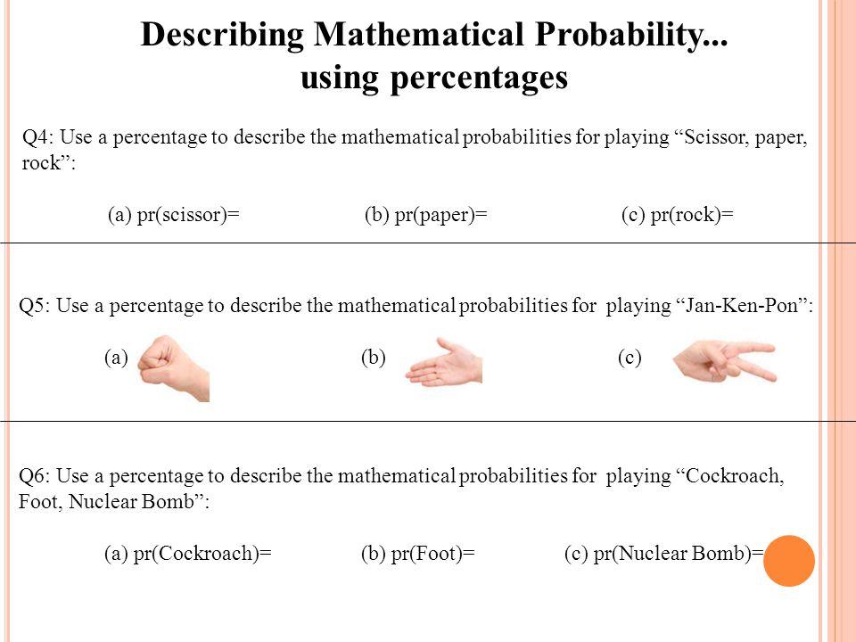 Describing Mathematical Probability...