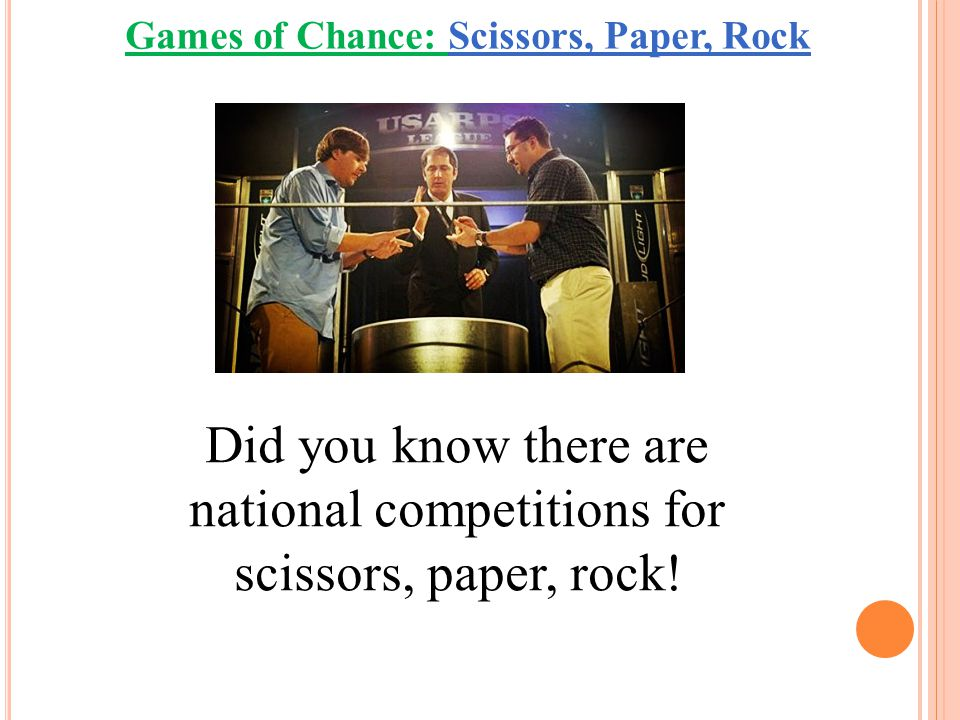 Equally Likely You can be beaten by paper, draw with rock or win with scissors.
