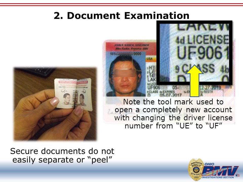 """2. Document Examination Secure documents do not easily separate or """"peel"""" Note the tool mark used to open a completely new account with changing the d"""