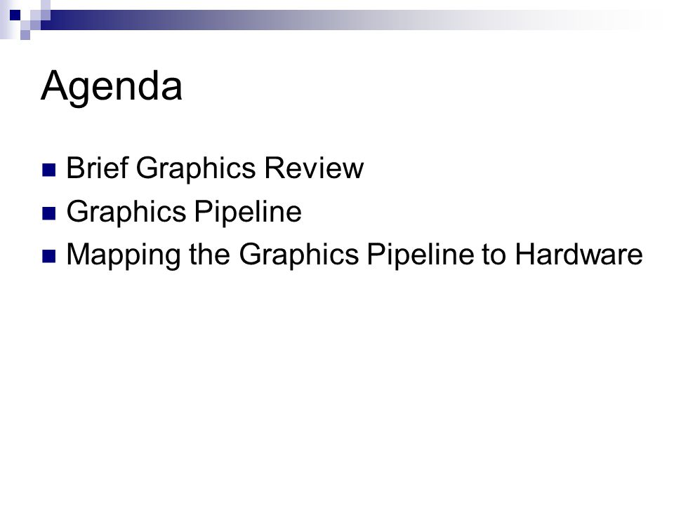 Graphics Review Graphics RenderingModelingAnimation Real-Time Rendering … … …