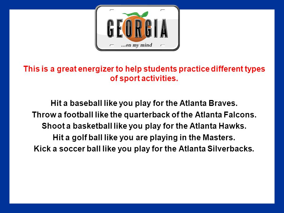 This is a great energizer to help students practice different types of sport activities.