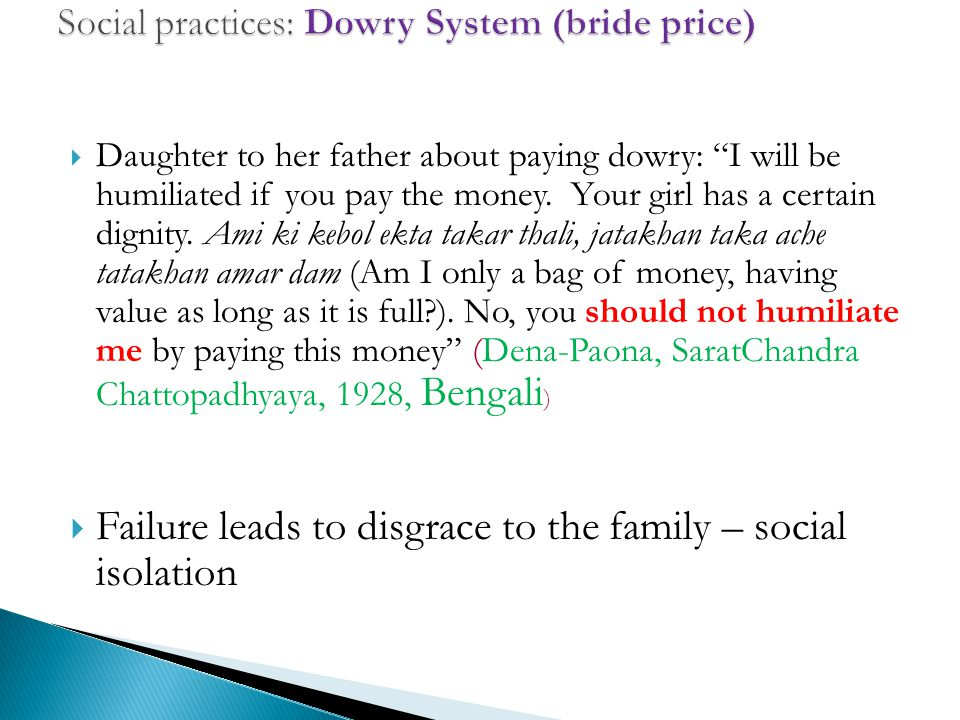  Daughter to her father about paying dowry: I will be humiliated if you pay the money.