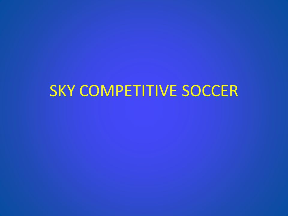 SKY COMPETITIVE SOCCER
