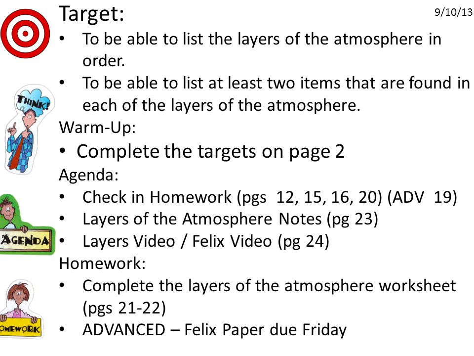 Target: To be able to list the layers of the atmosphere in order.