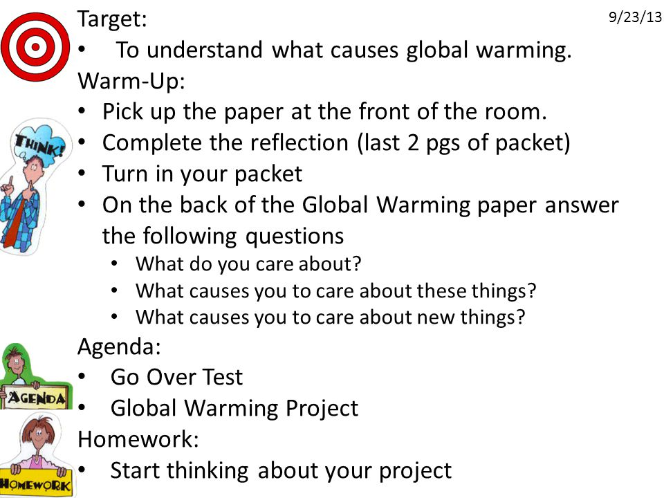 Target: To understand what causes global warming.