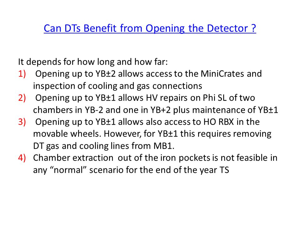 Can DTs Benefit from Opening the Detector .