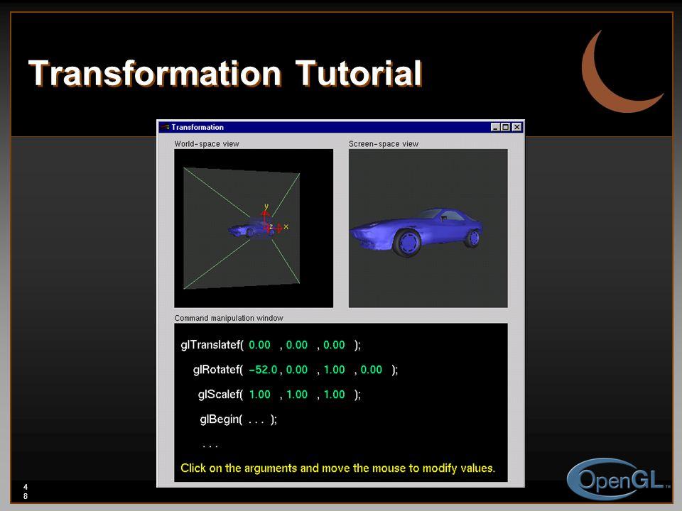48 Transformation Tutorial