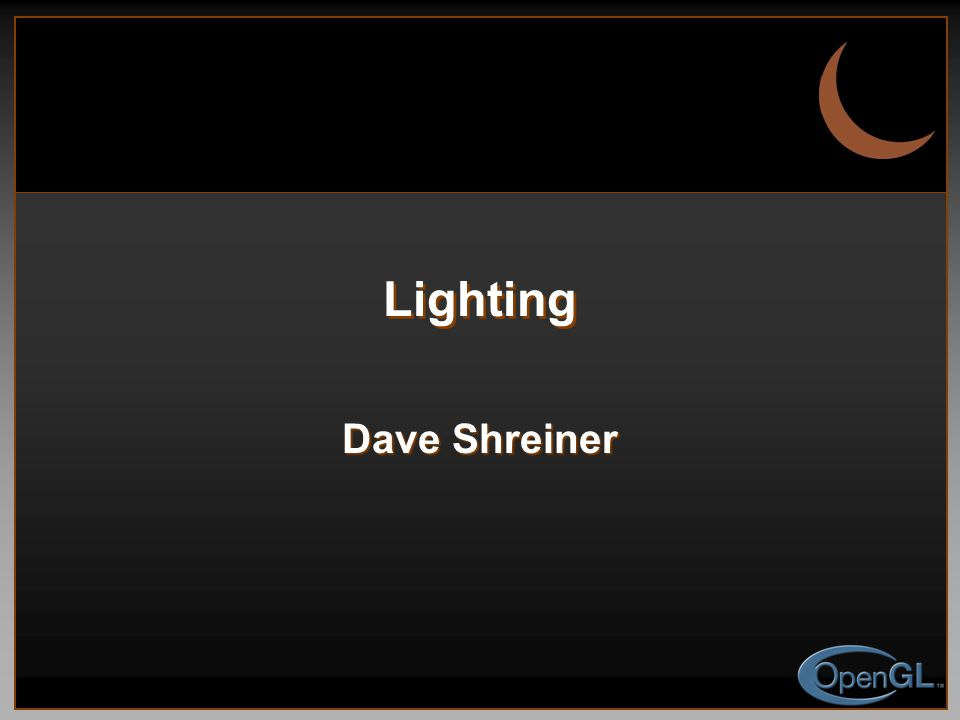Lighting Dave Shreiner
