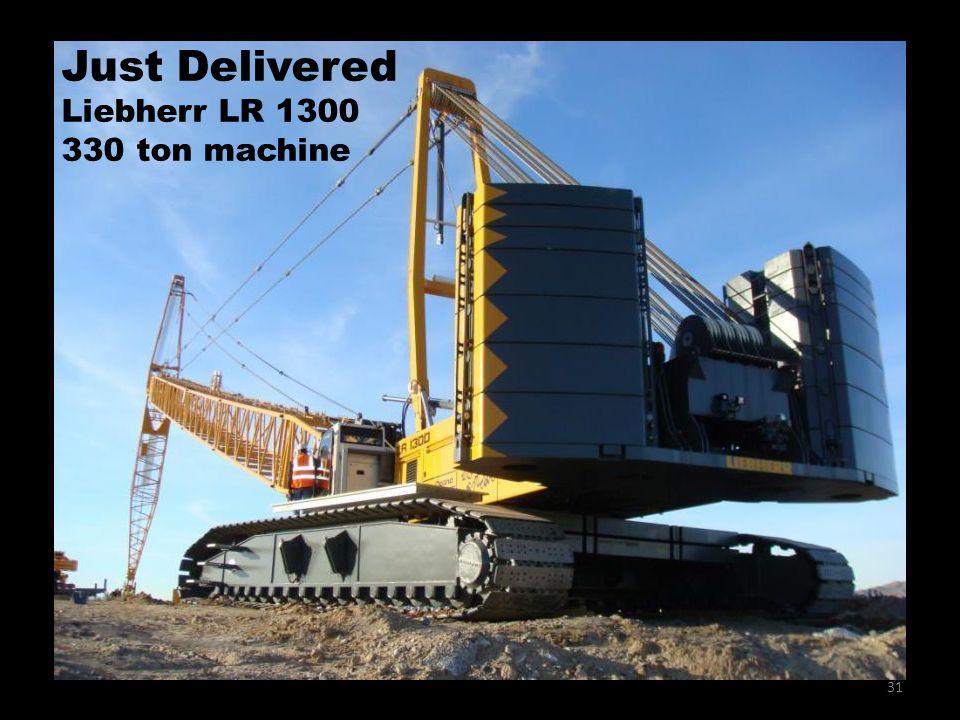 31 Just Delivered Liebherr LR 1300 330 ton machine