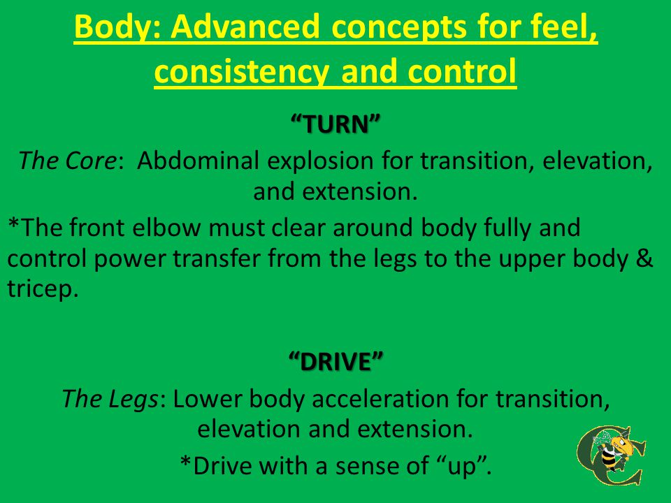 """Body: Advanced concepts for feel, consistency and control """"TURN"""" The Core: Abdominal explosion for transition, elevation, and extension. *The front el"""