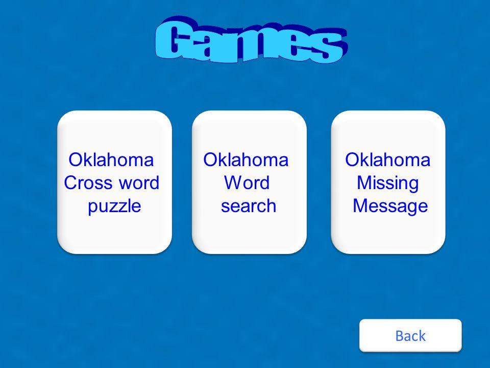 Oklahoma Cross word puzzle Oklahoma Cross word puzzle Oklahoma Word search Oklahoma Word search Oklahoma Missing Message Oklahoma Missing Message