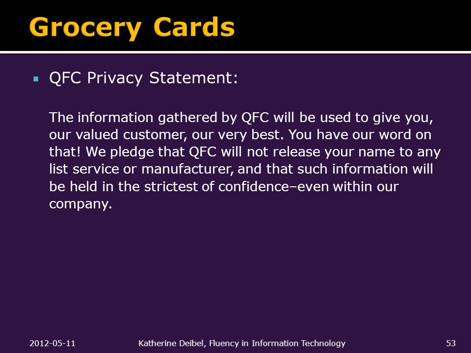  QFC Privacy Statement: The information gathered by QFC will be used to give you, our valued customer, our very best.