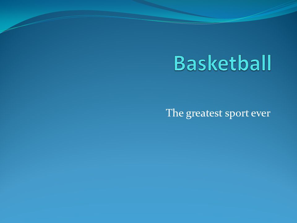The greatest sport ever