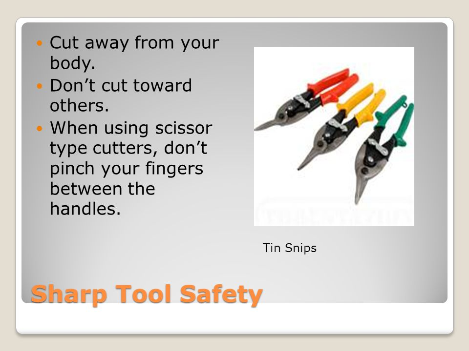Power Tool Safety (additional) Don't attempt to repair any machine yourself.