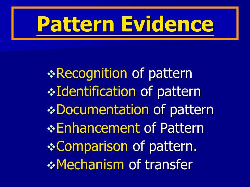 Transient Evidence 蹈 臨時鏗物証 Pattern Evidence 痕跡鏗物証 Conditional Evidence 情况鏗物証 Transfer Evidence 移轉鏗物証 Associative Evidence 連鎖鏗物証