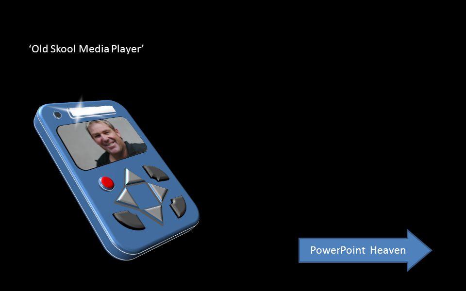 'Old Skool Media Player' PowerPoint Heaven