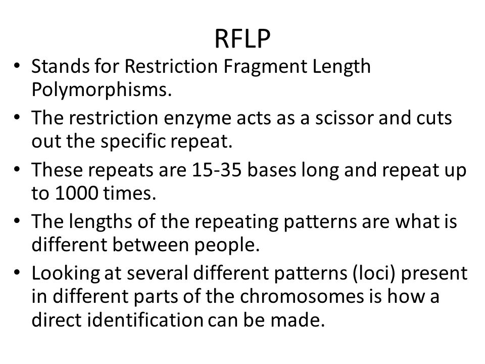 RFLP Stands for Restriction Fragment Length Polymorphisms.