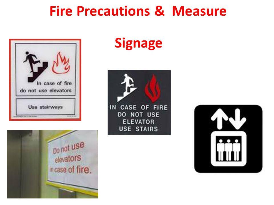 Fire Precautions & Measure Signage