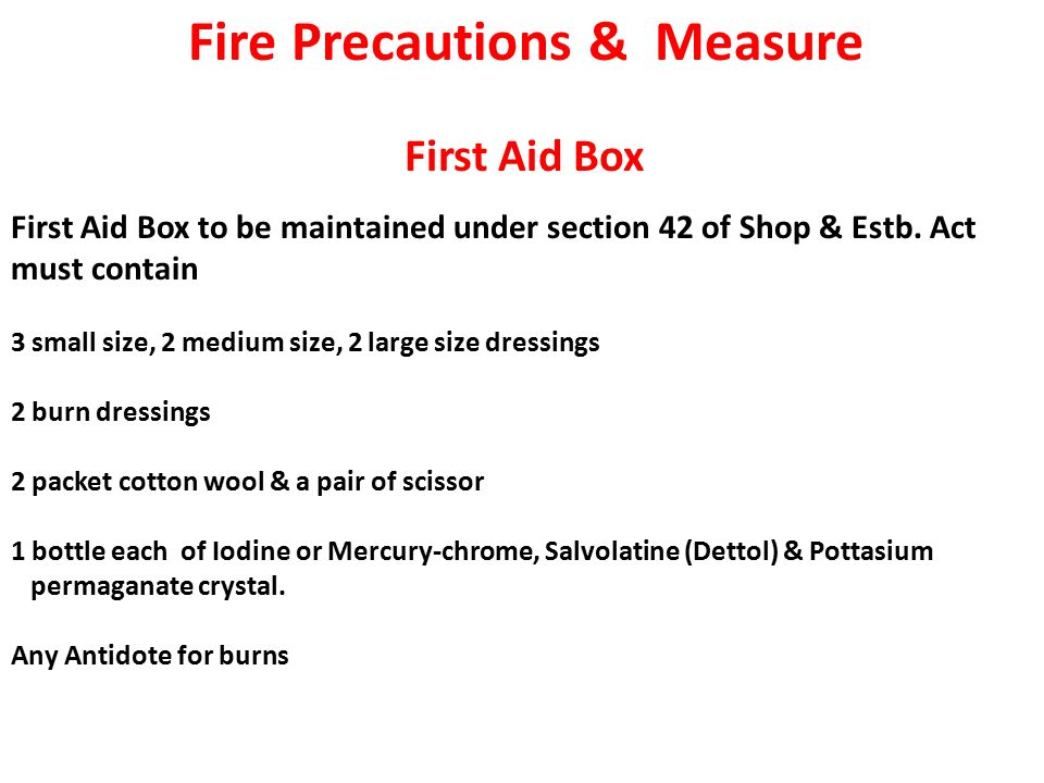First Aid Box to be maintained under section 42 of Shop & Estb.