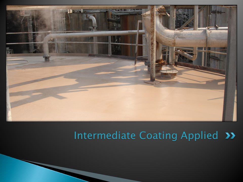 Intermediate Coating Applied
