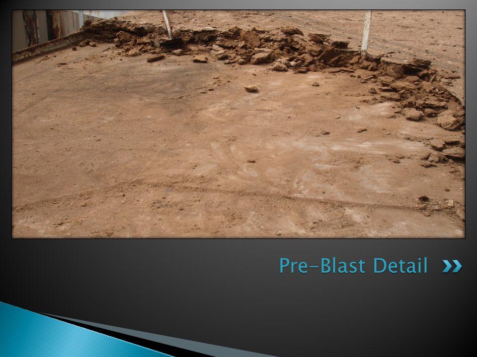 Pre-Blast Detail