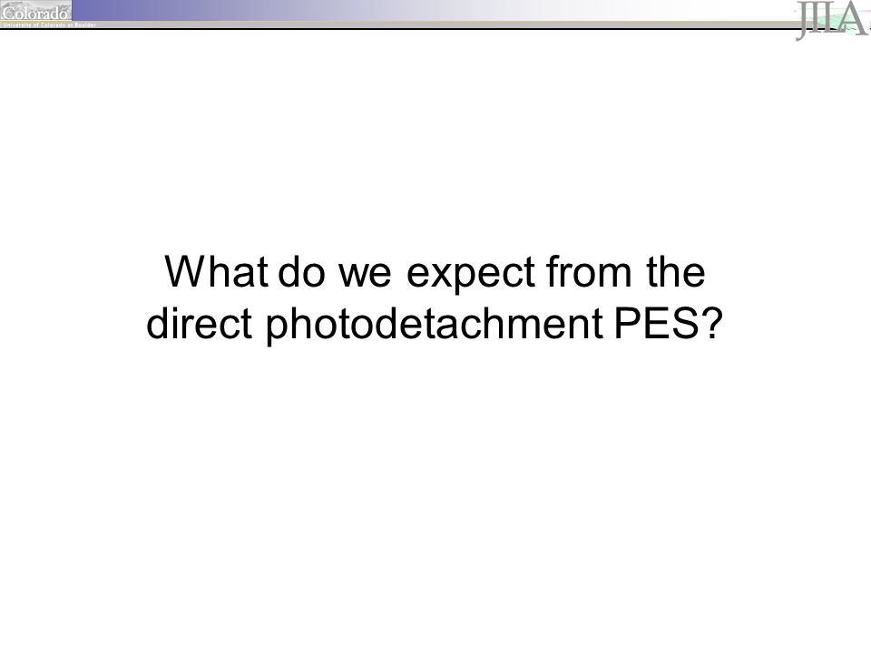 What do we expect from the direct photodetachment PES