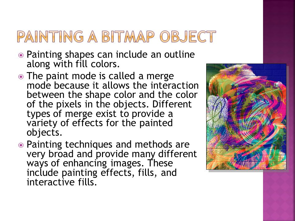  Painting shapes can include an outline along with fill colors.