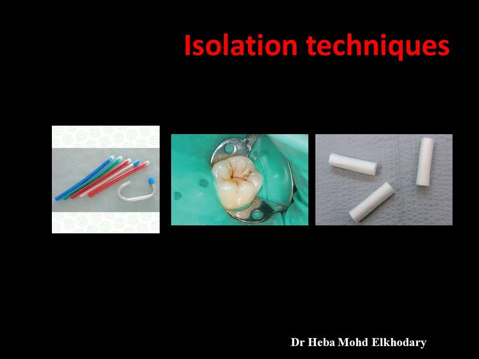 Isolation techniques Dr Heba Mohd Elkhodary