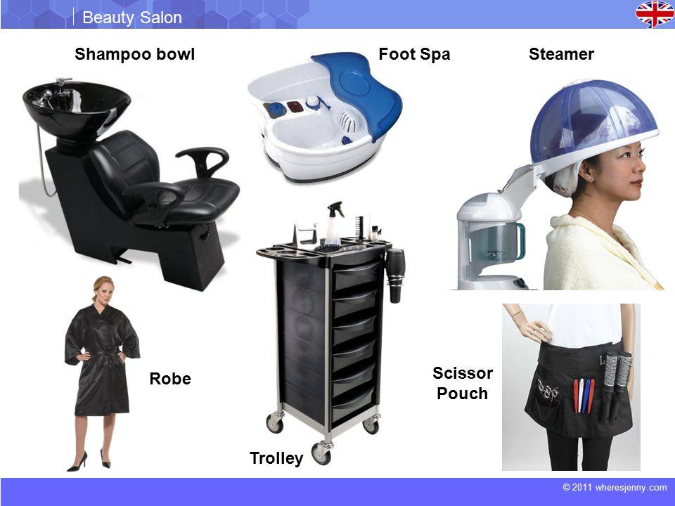 © 2011 wheresjenny.com Beauty Salon Shampoo bowlSteamer Trolley Robe Scissor Pouch Foot Spa