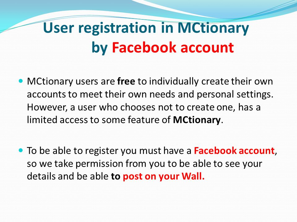 User registration in MCtionary by Facebook account MCtionary users are free to individually create their own accounts to meet their own needs and personal settings.